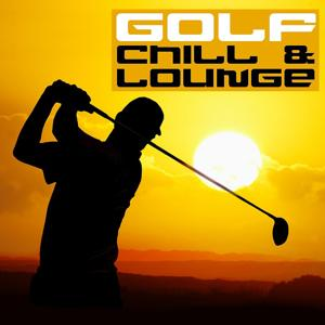 Golf Chill & Lounge, Vol.01