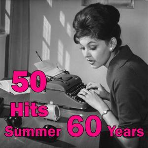 50 HIts Summer 60 Years