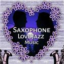 Saxophone Love Jazz Music – Romantic Jazz Music, Smooth Jazz Sounds, Sensual Saxophone, Blue Moon