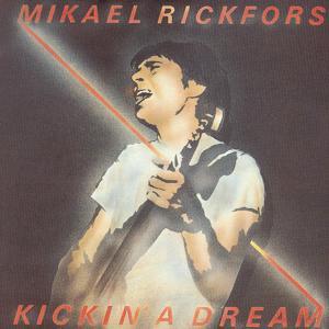 Kickin' A Dream