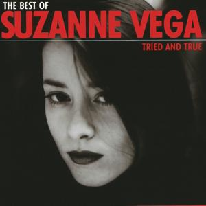 The Best Of Suzanne Vega - Tried And True