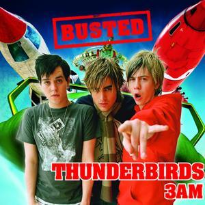 Thunderbirds/3 AM