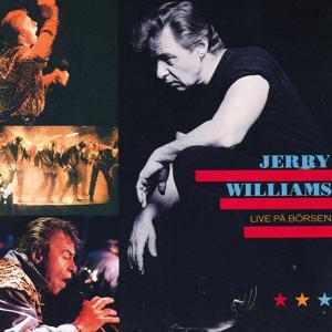 Jerry Williams Live på Börsen