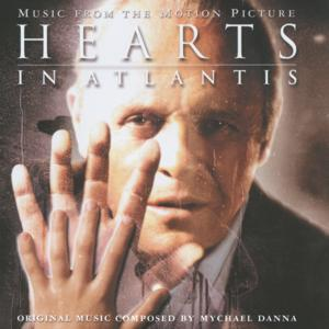 Hearts in Atlantis - Motion Picture Soundtrack