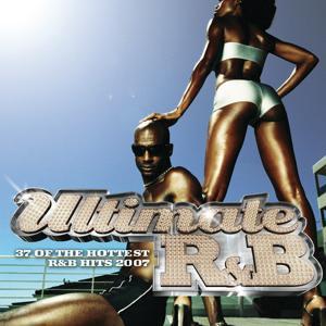 Ultimate R&B 2007 (International Version)