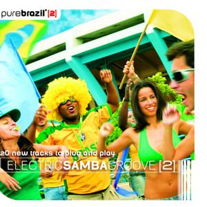 Pure Brazil II - Electric Samba Groove