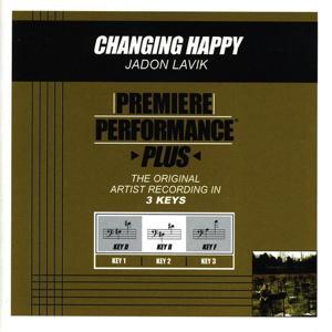 Premiere Performance Plus: Changing Happy