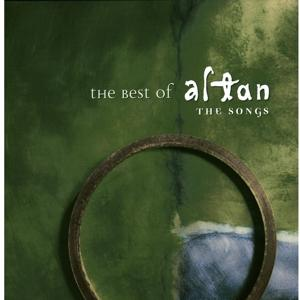 The Best Of Altan - The Songs