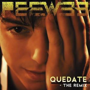 Quedate (The Remix)