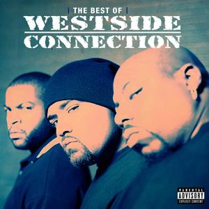 The Best of Westside Connection