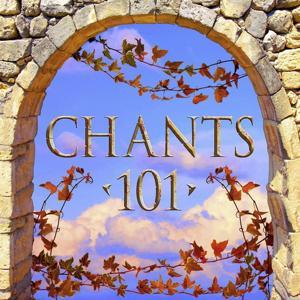 Chants 101