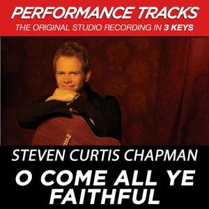 O Come All Ye Faithful (Performance Tracks) - EP