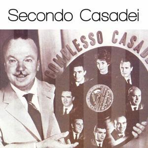 Secondo Casadei: Solo Grandi Successi