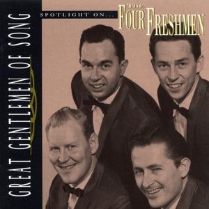 Great Gentlemen Of Song / Spotlight On The Four Freshmen