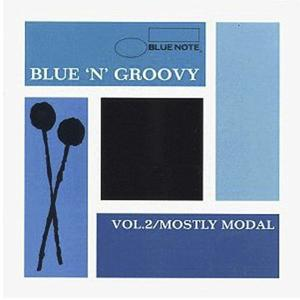 Blue 'N' Groovy Vol. 2: Mostly Modal