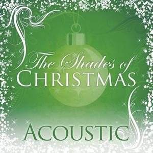 Shades Of Christmas: Acoustic