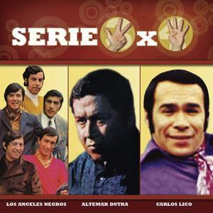 Serie 3x4 (Los Angeles Negros, Altemar Dutra, Carlos Lico)