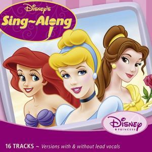 Disney's Sing-A-Long - Princess Volume 1