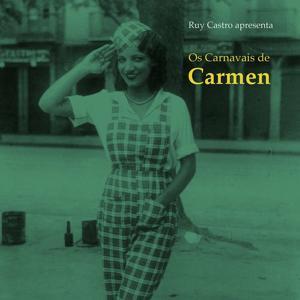 Os Carnavais De Carmen