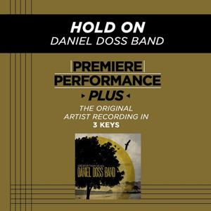 Premiere Performance Plus: Hold On