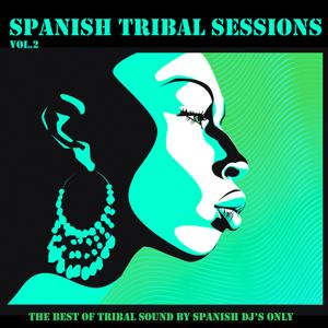 Spanish Tribal Sessions Vol. 2