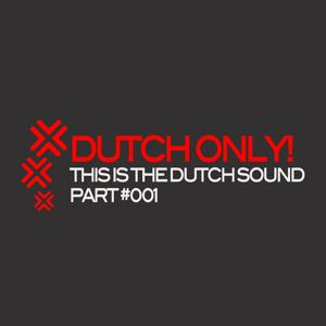 This Is The Dutch Sound Part 1