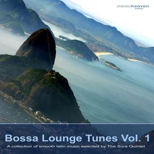 Stereoheaven pres. Bossa Lounge Tunes - A Collection Of Smooth Latin Music Selected By The Sura Quintet