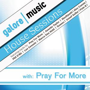 House Sessions with: Pray For More