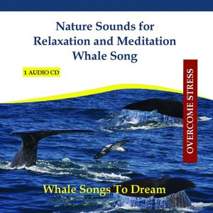 Nature Sounds for Relaxation and Meditation - Whale Song