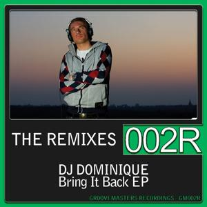 Bring It Back - The Remixes EP