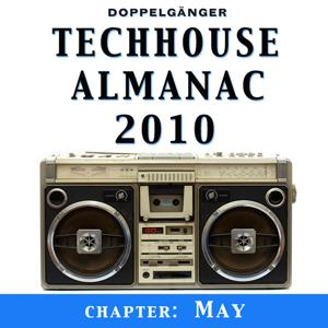 Techhouse Almanac 2010 - Chapter: May