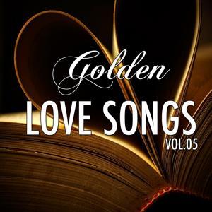 Golden Lovesongs, Vol. 5