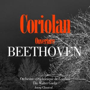 Beethoven : Coriolan, ouverture