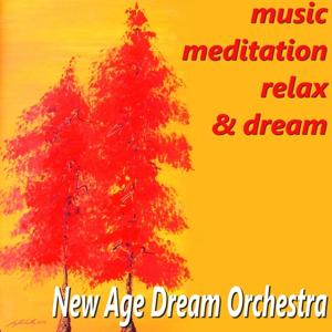 Music Meditation Relax & Dream