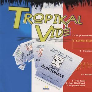 Tropikal Vidé
