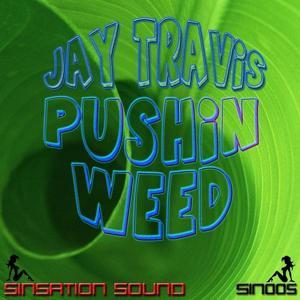 Pushin Weed