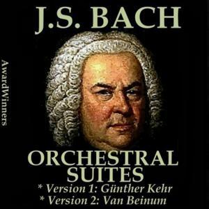 Bach, Vol. 02 : Orchestral Suites