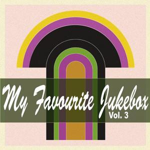 My Favorite Jukebox, Vol. 3 (All Time Favorite Rock´n´Blues Hits)