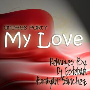 My Love (Remix EP)