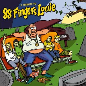 A tribute to 88 Fingers Louie