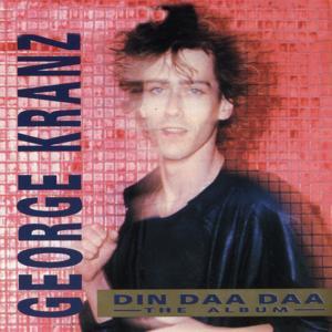 Din Daa Daa (The Album)