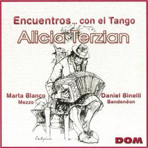 Alicia Terzian Presents : Encuentros... Con el Tango