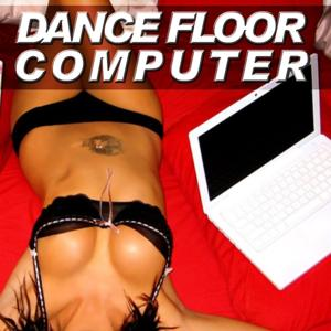 Dancefloor Computer 2010