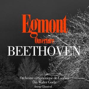 Beethoven : Egmont, Ouverture