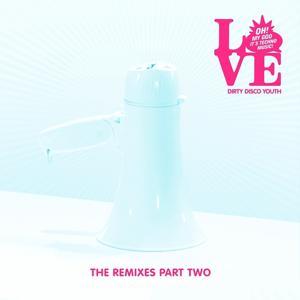 Love (Remixes Part 2)