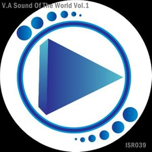 V.A Sound of The World, Vol.1