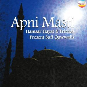 Apni masti - Hamsar & Friends Present Sufi Qawwalis