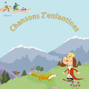 Chansons z'enfantines, Vol. 1
