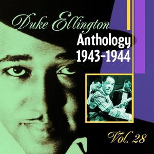 The Duke Ellington Anthology, Vol. 28: 1943-1944