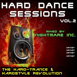 Hard Dance Sessions Vol. 2 - The Hard-Trance & Hardstyle Revolution (mixed by Nightmare Inc.)